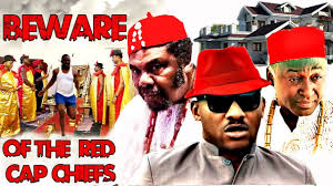 <b>Beware</b> Of The Red <b>Cap</b> Chiefs - 2019 LATEST NIGERIAN ...