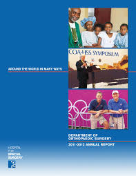 hospital for special surgery hss department of orthopaedic hospital for special surgery hss department of orthopaedic surgery 2008 2009 annual report by hospital for special surgery issuu