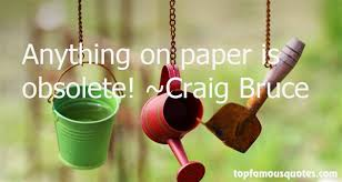 Craig Bruce quotes: top famous quotes and sayings from Craig Bruce