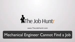 mechanical engineer cannot a job mechanical engineer cannot a job
