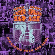 <b>Little Steven's</b> Underground Garage