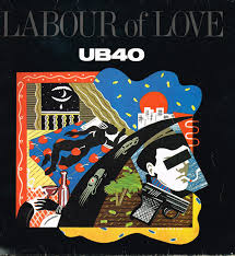 <b>UB40</b> - <b>Labour Of</b> Love | Releases, Reviews, Credits | Discogs
