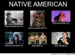 Images Native American Meme Generator What Wallpaper | Hilarity ... via Relatably.com