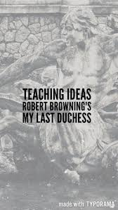 best ideas about poetry anthology poetry blog post ideas for teaching browning s my last duchess from the aqa conflict poetry anthology