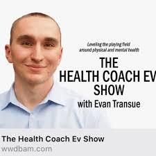 The Health Coach Ev Show