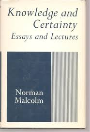 knowledge and certainty essays and lectures norman malcolm knowledge and certainty essays and lectures norman malcolm 9780801491542 com books