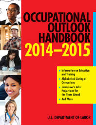 occupational outlook handbook occupational outlook occupational outlook handbook 2014 2015 occupational outlook handbook norton the u s department of labor 9781628738117 com books