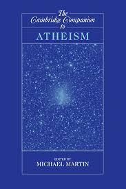the cambridge companion to atheism cambridge companions to the cambridge companion to atheism cambridge companions to philosophy michael martin 9780521603676 com books