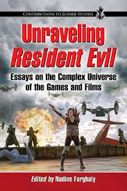 she wolf out now unraveling resident evil essays on the complex out now unraveling resident evil essays on the complex universe of the games and films ed by nadine farghaly mcfarland 2014