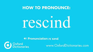 how to pronounce rescind how to pronounce rescind