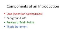 Components of an Introduction Lead  Attention Getter Hook  Background Info Preview of SlidePlayer