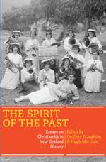 the spirit of the past  essays on christianity in new zealand    image