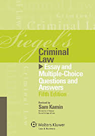 siegels contracts essay and multiple choice questions and  siegels criminal law essay and multiple choice questions and answers fifth edition