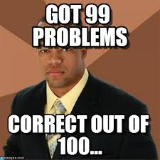 Got 99 Problems - Successful Black Man meme on Memegen via Relatably.com
