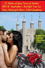 39 sexing stepbrother books found. Stepsister Stories Vol. 1. 50 Shades of Grey Tower of London BDSM Stepbrothers Bad Girl Teen Sex Slave Motorcycle Chase Naked Gangbang Author XXX Fan Forbidden Surrender Seduced.