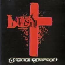 <b>Deconstructed</b> (<b>Bush</b> album) - Wikipedia
