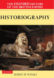 the oxford history of the british empire volume ii the the oxford history of the british empire volume v historiography historiography vol 5