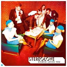 <b>Stereolove</b> - <b>Stereo</b> Loves You | Releases | Discogs