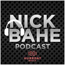 Nick Bahe Podcast