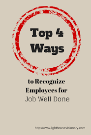 top 4 ways to recognize employees for job well done lighthouse recognize employees