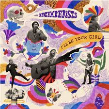 Album Review: The <b>Decemberists</b> - <b>I'll Be</b> Your Girl / Releases ...