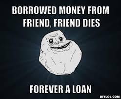 Forever A Loan Meme Generator - DIY LOL via Relatably.com