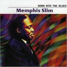 <b>Memphis Slim Born</b> With The Blues CD Netherlands 2005 for sale ...