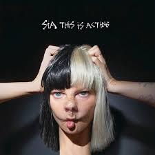 <b>Sia - This Is</b> Acting   Reviews   Clash Magazine