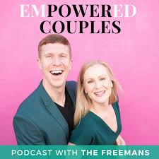EmPowered Couples with The Freemans