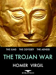 the trojan war the iliad the odyssey and the aeneid bybliotech the trojan war the iliad the odyssey and the aeneid