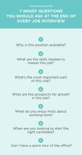 7 smart questions you should ask at the end of every job interview when you ask the right job interview questions you re giving your potential employer