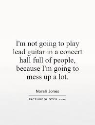 Norah Jones Quotes & Sayings (79 Quotations) via Relatably.com