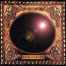 <b>SPOCK's BEARD</b> - <b>Beware</b> of Darkness - Amazon.com Music