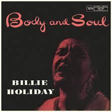 <b>Billie Holiday</b> - <b>Body</b> and Soul - LP – Rough Trade