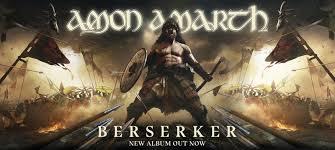 <b>Amon Amarth</b>   Berserker Out Now