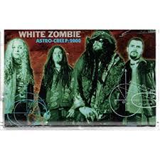 White <b>Zombie</b> - White <b>Zombie</b>: Astro-Creep: 2000 <b>Cassette</b> VG++ ...