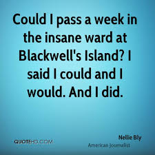 Nellie Bly Quotes | QuoteHD via Relatably.com