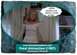Fatal Attraction Movie Quotes. QuotesGram via Relatably.com