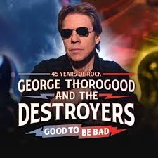 <b>George Thorogood</b> & The Destroyers - Home | Facebook