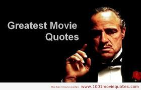 50 of the greatest film quotes of all time | 1001 Movie Quotes via Relatably.com