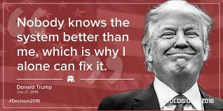 Image result for I alone can fix it Trump