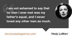 Famous Quotes Hedy Lamarr. QuotesGram via Relatably.com