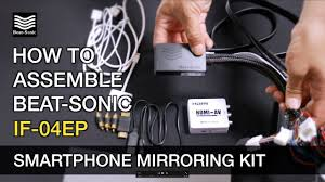 How to Assemble IF-04EP Smartphone <b>Mirroring Kit</b> - YouTube