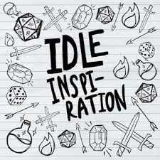 Idle Inspiration