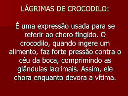 Image result for lagrimas de crocodilo