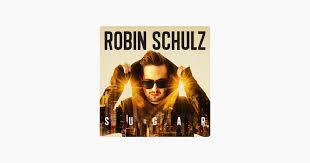 <b>Sugar</b> by <b>Robin Schulz</b> on Apple Music