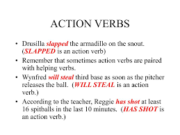 ppt action verbs powerpoint presentation id  according to the teacher reggie has shot at least 16 spitballs in the last 10 minutes has shot is an action verb