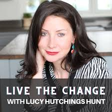 Live The Change Podcast