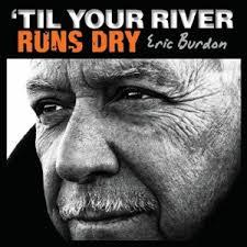 '<b>Til</b> Your River Runs Dry - Wikipedia