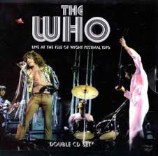 Live at the <b>Isle</b> of Wight Festival 1970 (The Who album) - Wikipedia
